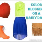 Look Of The Week : Color Blocking on a Rainy Day!!