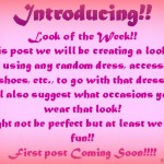 Intorducing :Look Of The Week!!