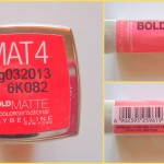 Maybelline BOLD Matte Lipstick in the Shade MAT 4