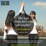 Give a Gift of Fitness with FitMeIn this Friendship Day