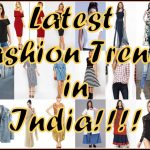 Latest Fashion Trends for Women in India!