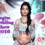 Vogue Wedding Show 2016 and Interaction with Top Designers!